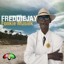Fonkie Musiek - Single/FreddieJay