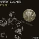 Crush - Single/Harry Walker