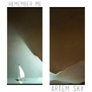 Remember Me - Single/Artem Sky