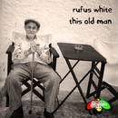 This Old Man/Rufus White & Sebastian Ese & Sybling Q & The Cheeky Monkey