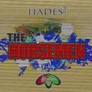 The Horsemen/Hades 2