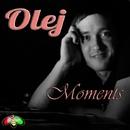 Moments/Olej