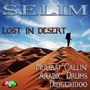 Lost In Desert/Selim