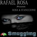 Smuggling/Rosa & Stanccione