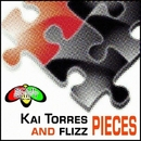 Pieces/Kai Torres & Flizz