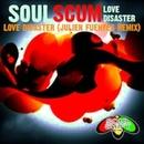Love Disaster/Soulscum & Julien Fuentes