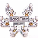 Hard Time - Single/Terry Ghost