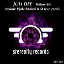 Follow Me/St Jean & Juli Dee & Vjola Baduni