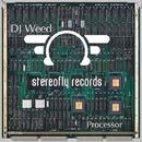 Processor - Single/DJ Weed