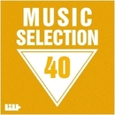 Music Selection, Vol. 40/Grey Wave & Hugo Bass & I-Biz & Elektron M & E-Axe & Fantommelo & Igor' Ivanov & DUBforMan & Fresh Napalm Cocktail & Dead Life & IC3PEAK