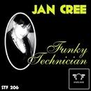 Funky Technician/Jan Cree