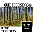 Quick Decision - Single/DeeJay Jones & St  Jean