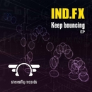 Keep Bouncing/Ind.FX