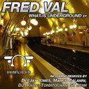 What Is Underground/Marco Calanni & St Jean & DeeJay Jones & Fred Val & DJ Houze & Tomatochan