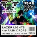 Lazer Lights And Rain Drops/St Jean & Drone375