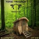 Bulgareffect/Tonic Trouble