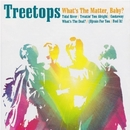 What's The Matter, Baby?/Treetops