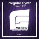 Traum EP/Irregular Synth