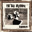 I'll Go Rythm/Timoty Fealz