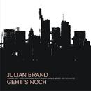 Gehts Noch/Julian Brand