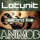 Second Live/Lotunit