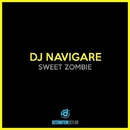 Sweet Zombie/Dj Navigare