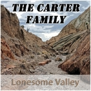 Lonesome Valley/Carter Family