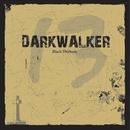 Black Thirteen/DARKWALKER
