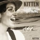 Kitten - Kiwi Queen of Yodelling/Kitten