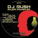 Major Power EP/DJ Rush