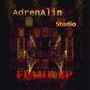 FLAME EP/AdrenAlin Studio