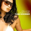 FALLING INTO LOVE/Hooker, Tom