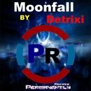 Moonfall - Single/Detrixi