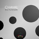 Chaval/Boy Funktastic