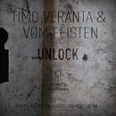 Unlock/Timo Veranta & Vom Feisten