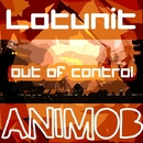 Out Of Control/Lotunit