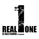 Real One/DJ Julez Flavour