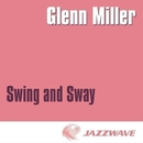 Swing And Sway with Glenn Miller/Glenn Miller