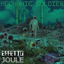Mechanic Soldier/Effetto Joule