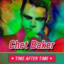 Time After Time/Chet Baker