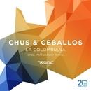 La Colombiana (incl. Matt Sassari Remix)/Chus & Ceballos
