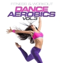 Fitness & Workout: Dance Aerobics Vol. 3/Personal Trainer Mike