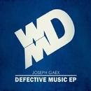 Defective Music/Joseph Gaex