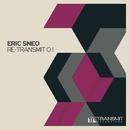 Re-Transmit 01/Eric Sneo