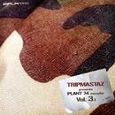 Tripmastaz Presents Plant 74 Records Sampler Vol. 3 (DJ mix)/DigitalMode