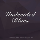 Undecided Blues/Count Basie