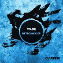 Retrojack EP/Wade