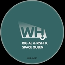 Space Queen/BiG Al & Rishi K.