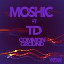 Common Ground/Moshic