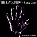 Shame Game/The Revolution